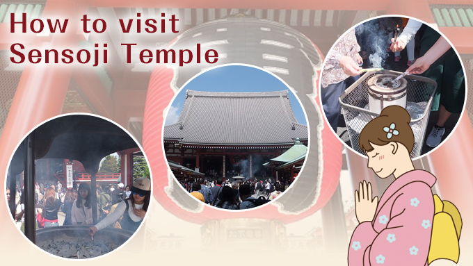 How to visit Asakusa Sensoji Temple.